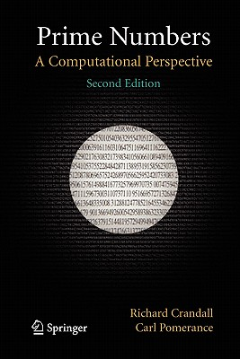 Prime Numbers: A Computational Perspective, Crandall, Richard; Pomerance, Carl B.
