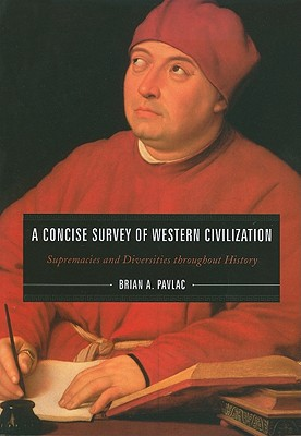 Image for A Concise Survey of Western Civilization: Supremacies and Diversities throughout History