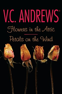 Image for Flowers in the Attic/Petals on the Wind (Dollanganger Family Series)