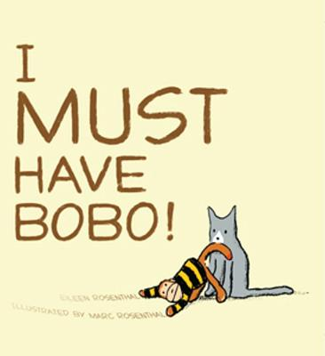 Image for I Must Have Bobo!