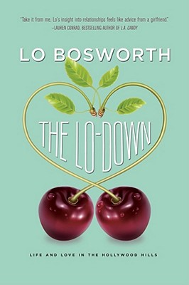 Image for LO-DOWN, THE LIFE AND LOVE IN THE HOLLYWOOD HILLS