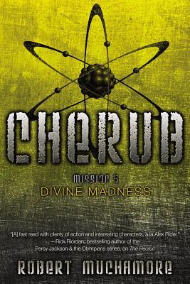 """Divine Madness (CHERUB), """"Muchamore, Robert"""""""