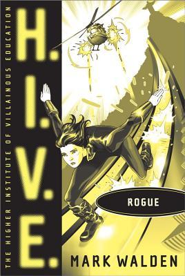 Rogue (H.I.V.E.), Mark Walden