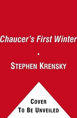 """Chaucer's First Winter, """"Krensky, Stephen"""""""