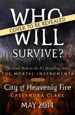 Image for City of Heavenly Fire (6) (The Mortal Instruments)