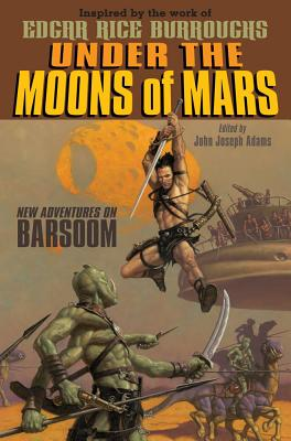 Image for Under the Moons of Mars: New Adventures on Barsoom