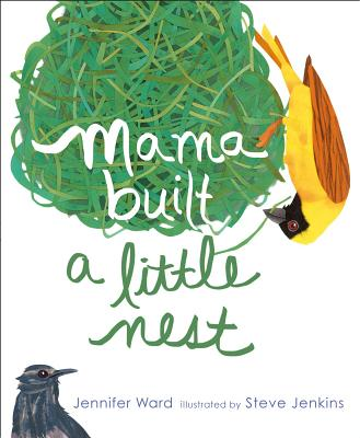 Mama Built a Little Nest, Jennifer Ward