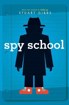 SPY SCHOOL (SPY SCHOOL, NO 1), GIBBS, STUART