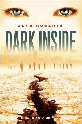 "Dark Inside, ""Roberts, Jeyn"""
