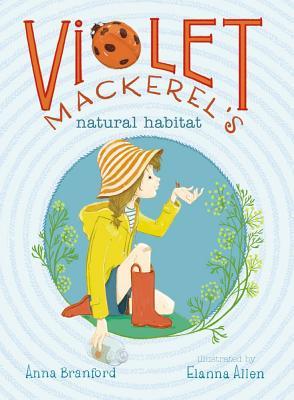 """Violet Mackerel's Natural Habitat, """"Branford, Anna"""""""