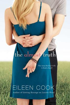 The Almost Truth, Eileen Cook