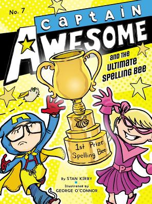"Captain Awesome and the Ultimate Spelling Bee, ""Kirby, Stan"""