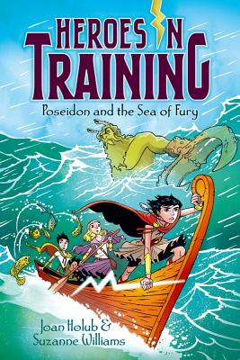 Poseidon and the Sea of Fury (Heroes in Training), Joan Holub, Suzanne Williams