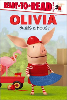 OLIVIA Builds a House (Olivia TV Tie-in)
