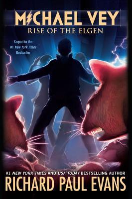 "Michael Vey: Rise of the Elgen (Book 2), ""Evans, Richard Paul"""