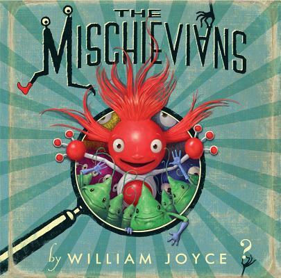 "The Mischievians, ""Joyce, William"""