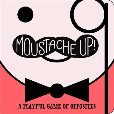Image for Moustache Up!
