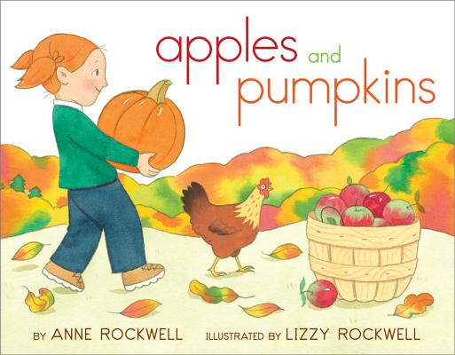 "Apples and Pumpkins, ""Rockwell, Anne"""