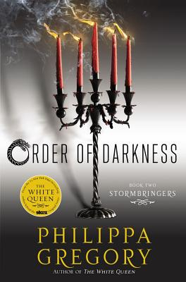 Stormbringers (Order of Darkness), Philippa Gregory