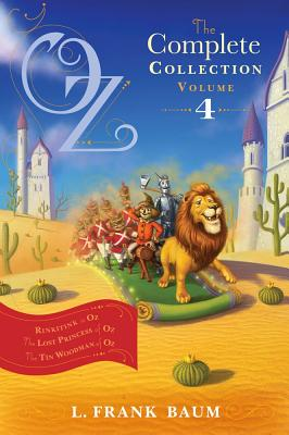 "Image for ""Oz, the Complete Collection, Volume 4: Rinkitink in Oz; The Lost Princess of Oz; The Tin Woodman of Oz"""