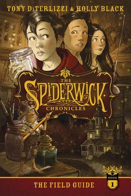 FIELD GUIDE (SPIDERWICK CHRONICLES, NO 1), DITERLIZZI, TONY