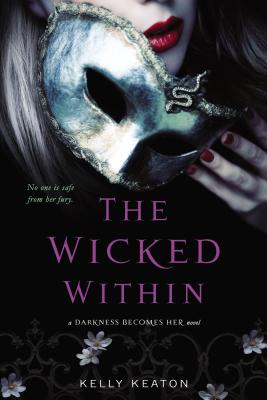 """The Wicked Within (Gods & Monsters), """"Keaton, Kelly"""""""
