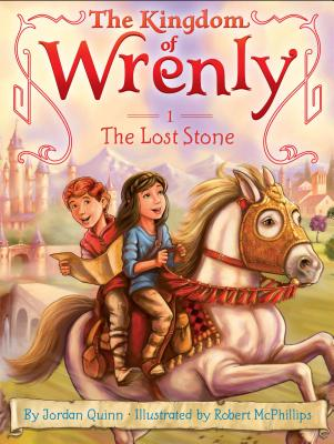 The Lost Stone (The Kingdom of Wrenly), Jordan Quinn