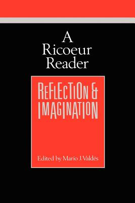 A Ricoeur Reader: Reflection and Imagination (Theory / Culture), Ricoeur, Paul