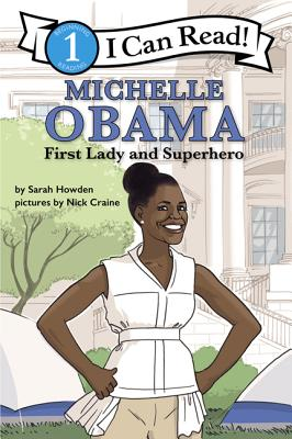 Image for MICHELLE OBAMA: FIRST LADY AND SUPERHERO: I CAN READ LEVEL 1