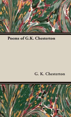 Poems by G. K. Chesterton, Chesterton, G. K.