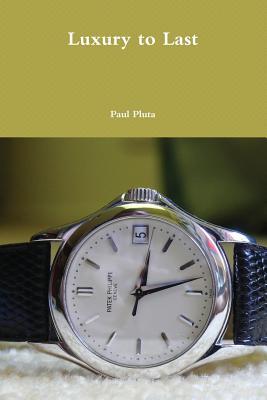 Luxury to Last (Abkhazian Edition), Pluta, Paul