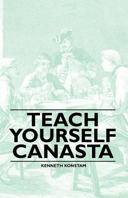 Teach Yourself Canasta, Kenneth Konstam