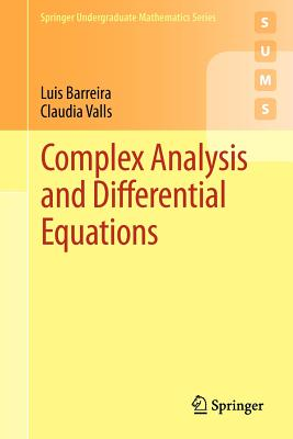 Image for Complex Analysis and Differential Equations (Springer Undergraduate Mathematics Series)