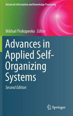 Image for Advances in Applied Self-Organizing Systems (Advanced Information and Knowledge Processing)