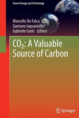 Image for CO2: A Valuable Source of Carbon (Green Energy and Technology)