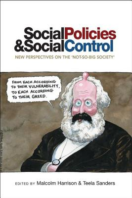 Image for Social Policies and Social Control: New Perspectives on the 'Not-So-Big Society'
