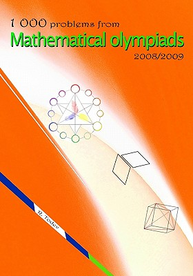 1 000 problems from Mathematical Olympiads 2008/2009, Todev, R.