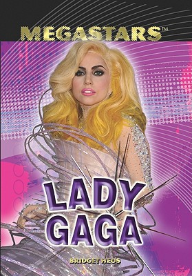 Lady Gaga (Megastars), Heos, Bridget