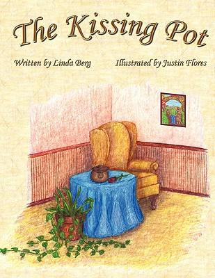The Kissing Pot, Berg, Linda