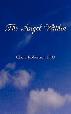 The Angel Within, Robertson, Ph.D Claire