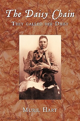 The Daisy Chain: They Called Her Daisy, Hart, Muril