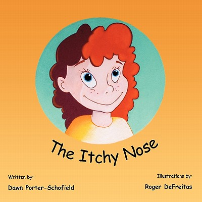 The Itchy Nose, Porter-Schofield, Dawn
