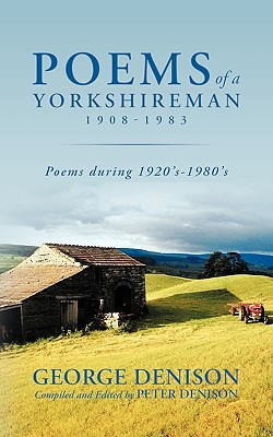 Image for Poems of a Yorkshireman 1908-1983: Poems during 1920's-1980's