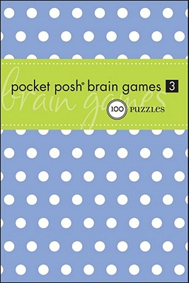 Image for Pocket Posh® Brain Games 3: 100 Puzzles