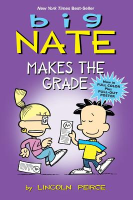 Image for Big Nate Makes the Grade (Big Nate Comic Compilations)