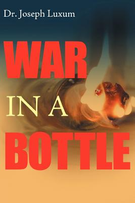 War In A Bottle, Luxum, Dr. Joseph