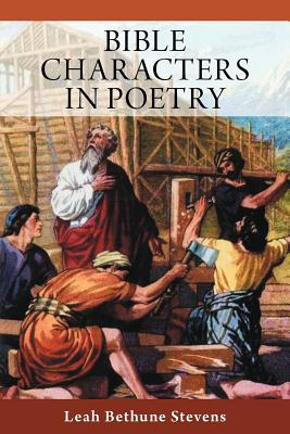 Bible Characters In Poetry, Stevens, Leah Bethune