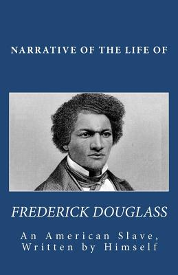 Image for Narrative of the Life of Frederick Douglass, An American Slave, Written by Himself