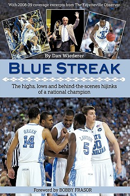 Blue Streak: The Highs, Lows and Behind the Scenes Hijinks of a National Champion, Wiederer, Dan