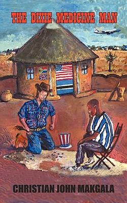 The Dixie Medicine Man, Makgala, Christian John